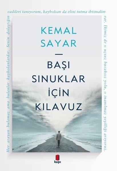 Kitap Önerisi: Başı Sınuklar için Kılavuz'dan Kesitler, Kemal Sayar