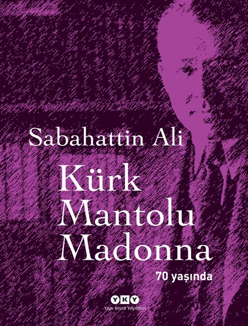 KÜRK MANTOLU MADONNA ÜZERİNE BAZI TESPİTLER